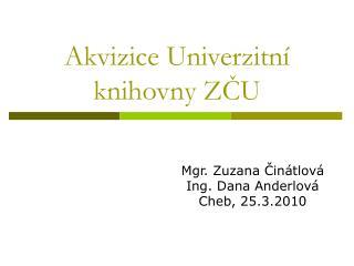 Akvizice Univerzitní knihovny ZČU
