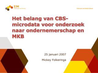 Het belang van CBS-microdata voor onderzoek naar ondernemerschap en MKB