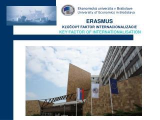 Ekonomická univerzita v Bratislave University of Economics in  B ratislava