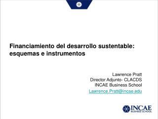 Financiamiento del desarrollo sustentable: esquemas e instrumentos