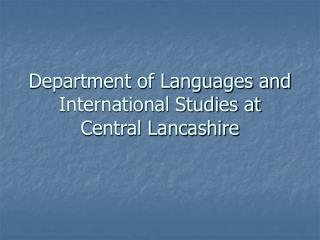 Department of Languages and International Studies at Central Lancashire