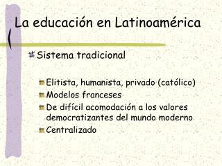 La educaci n en Latinoam rica