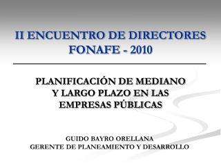II ENCUENTRO DE DIRECTORES FONAFE - 2010