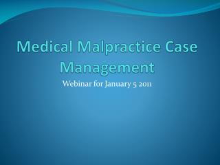 Medical Malpractice Case Management