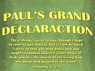 PAUL'S GRAND  DECLARACTION