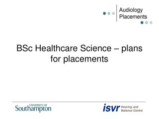 BSc Healthcare Science – plans for placements