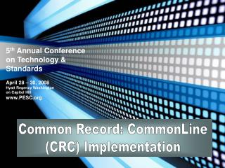 Common Record: CommonLine CRC Implementation