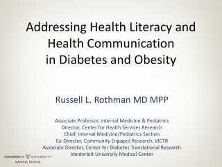 Addressing Health Literacy and Health Communication  in Diabetes and Obesity