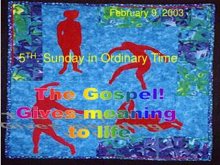 5 TH . Sunday in Ordinary Time