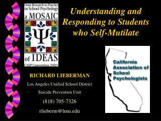 Understanding and Responding to Students who Self-Mutilate