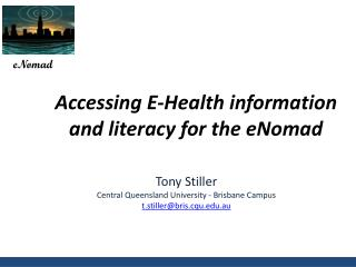 Accessing E-Health information and literacy for the eNomad