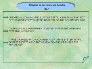 Servicio de Atención a la Familia  SAF