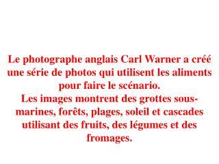 Pour mettre en lumière la profondeur, les photos sont prises sur les tables de 1,2 à 2,4 mètres.