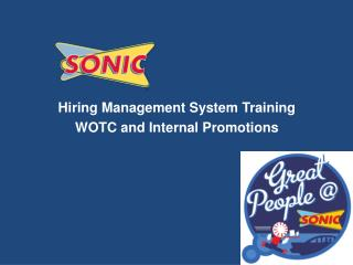 Hiring Management System Training WOTC and Internal Promotions