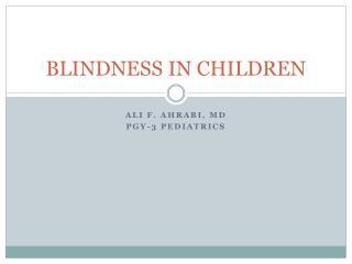 BLINDNESS IN CHILDREN