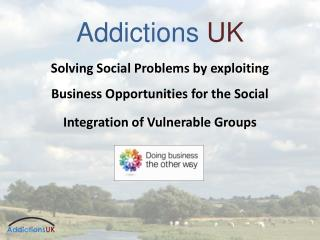 Addictions UK