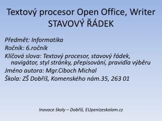 Textový procesor Open Office,  Writer STAVOVÝ ŘÁDEK
