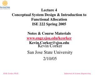 Kevin Corker  San Jose State University  2/10/05