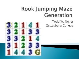 Rook Jumping Maze  Generation