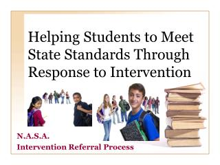 Helping Students to Meet State Standards Through Response to Intervention