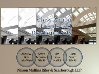 Class Action Trends and Developments