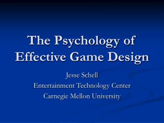 The Psychology of Effective Game Design