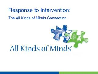 Response to Intervention: The All Kinds of Minds Connection