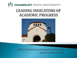 LEADING  INDICATORS OF ACADEMIC  PROGRESS
