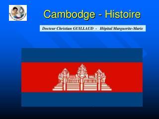 Cambodge - Histoire