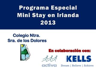 Programa Especial Mini  Stay  en Irlanda 2013