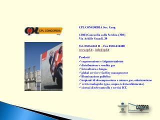 CPL CONCORDIA Soc. Coop. 41033 Concordia sulla Secchia (MO) Via Achille Grandi, 39