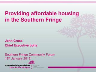 Providing affordable housing in the Southern Fringe