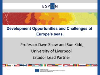 Development Opportunities and Challenges of  Europe�s seas.