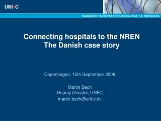Connecting hospitals to the NREN The Danish case story