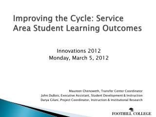 Improving the Cycle: Service Area Student Learning Outcomes