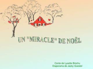 Conte de Lysette Brochu Diaporama de Jacky Questel
