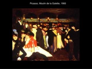 Picasso, Moulin de la Galette, 1900