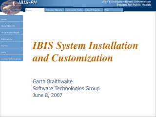 IBIS System Installation and Customization