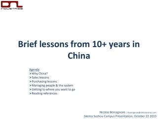 Brief lessons from 10+ years in China