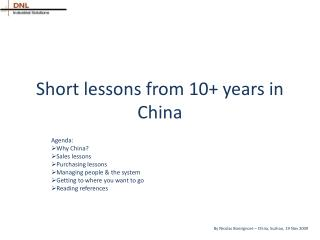 Short lessons from 10+ years in China