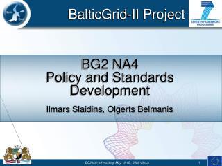 BG2 NA4 Policy and Standards Development