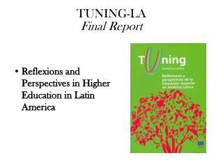 TUNING-LA  Final Report