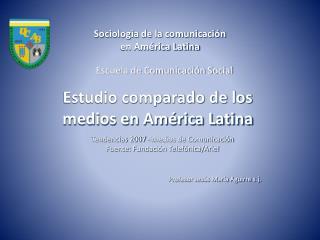 Sociología de la comunicación  en América Latina