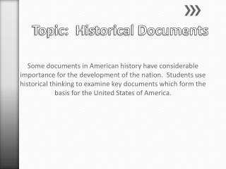 Topic:  Historical Documents