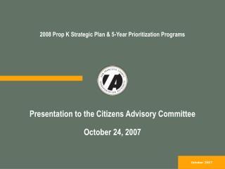 2008 Prop K Strategic Plan & 5-Year Prioritization Programs