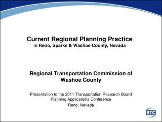 Current Regional Planning Practice  in Reno, Sparks & Washoe County, Nevada