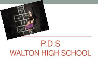 P.D.s  Walton High School