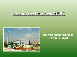 Müllverbrennungsanlage Nürnberg (MVA)