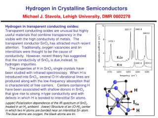 Hydrogen in Crystalline Semiconductors  Michael J. Stavola, Lehigh University, DMR 0802278