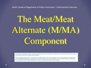 The Meat/Meat Alternate (M/MA) Component